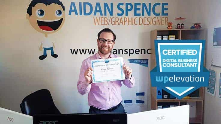Aidan Spence has just been Certified as a WP Elevation Digital Marketing Consultant