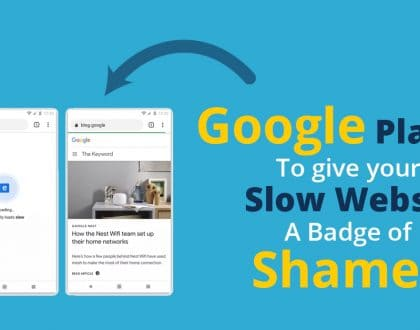 Google plans to give slow websites a new badge of shame